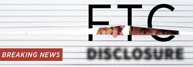 FTC announces guidlines for disclosures